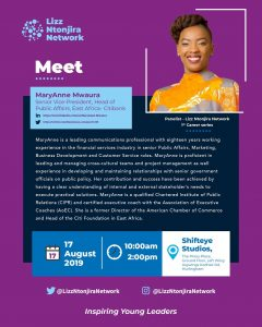 Meet MaryAnne Mwaura - Lizz Ntonjira Network – Career Series